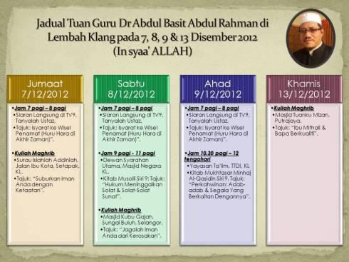Jadual Dr Abdul Basit 7,8,9 & 13 Disember 2012