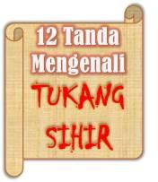 12 Tanda mengenali tukang sihir